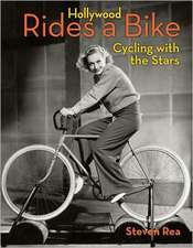 Hollywood Rides A Bike: Cycling with the Stars