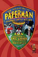The Adventure of Paperman - Journey Into Night:  The Will Sevrin Story - Book Three