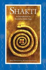 Shakti: An Introduction to Kundalini Maha Yoga