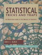 Statistical Tricks and Traps:  An Illustrated Guide to the Misuses of Statistics