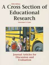 A Cross Section of Educational Research:  Journal Articles for Discussion and Evaluation