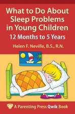 What to Do about Sleep Problems in Young Children: 12 Months to 5 Years