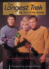 Longest Trek:  My Tour of the Galaxy