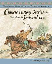 Chinese History Stories:  Stories from the Imperial Era, 221 BC-AD 1912