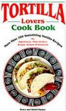 Tortilla Lovers Ckbk