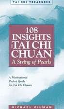 108 Insights Into Tai Chi Chuan, Revised