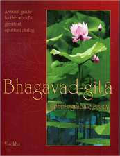 Bhagavad Gita:  A Photographic Essay