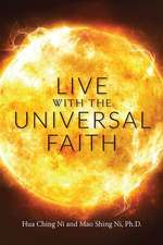 Live with the Universal Faith