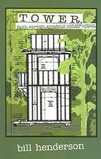Tower – Faith, Vertigo and Amateur Construction