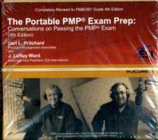The Portable Pmp(r) Exam Prep:  Conversations on Passing the Pmp(r) Exam, Fourth Edition