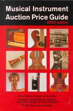 Musical Instrument Auction Price Guide, 2000 Edition