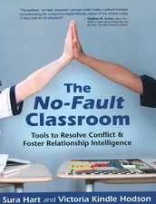 The No-Fault Classroom