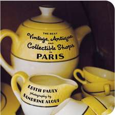 The Best Vintage, Antique and Collectible Shops in Paris