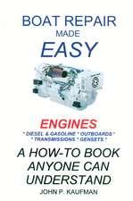 Boat Repair Made Easy -- Engines