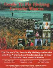 Woman's Guide to Fly Fishing Favorite Waters
