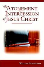 The Atonement & Intercession of Jesus Christ