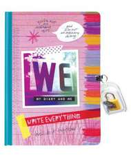 We Diary:  My Diary and Me - Write Everything