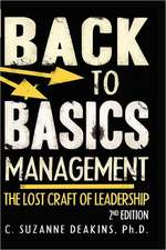 Back to the Basics Management the Lost Craft of Leadership 2nd Edition:  A Book of Exotic Love