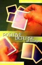 Positive Defense at Bridge