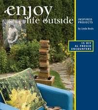 Enjoy Life Outside