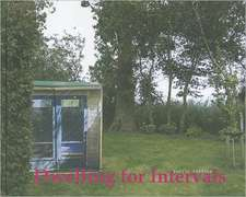 Dwelling for Intervals