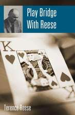 Play Bridge with Reese:  Chocolate-Coated Contracts and Plenty of Nuts