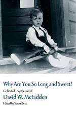 Why Are You So Long & Sweet?