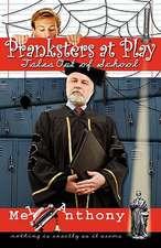 Pranksters at Play