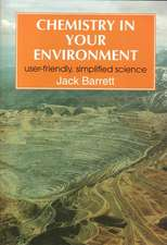 Chemistry in Your Environment: User-Friendly, Simplified Science