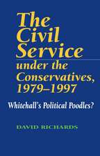 The Civil Service Under the Conservatives, 1979-97