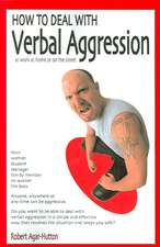How to Deal with Verbal Aggression