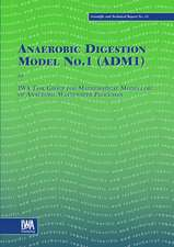 Anaerobic Digestion Model Number 1:  A Practitioner's Guide to Assessment, Monitoring and Control