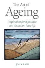 The Art of Ageing