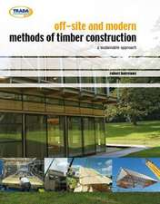 Off-site and Modern Methods of Timber Construction