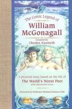 The Comic Legend of William McGonagall