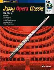 Jazzy Opera Classix:  For Flute