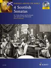 Four Scottish Sonatas:  For Violin and Keyboard, with Optional Cello - Score and Parts