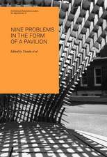 Nine Problems in the Form of a Pavilion