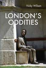 London's Oddities