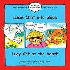 Lucy Cat at the Beach/Lucie Chat a la Plage:  A Step-By-Step Guide to Drawing Monstrous Beasts