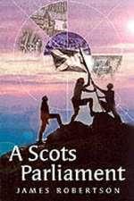 A Scots Parliament