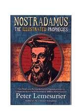 Nostradamus;  The Illustrated Prophecies