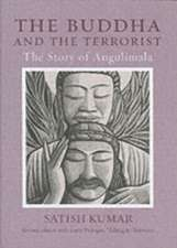 Kumar, S: The Buddha and the Terrorist