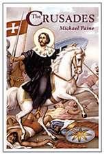 Crusades, The - New Ed