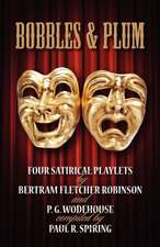 Bobbles and Plum - Four Satirical Playlets by Bertram Fletcher Robinson & Pg Wodehouse.:  A Footnote to the Hound of the Baskervilles