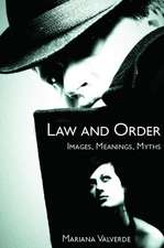 Law and Order:  Images, Meanings, Myths