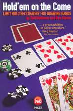 Hold'em on the Come:  Limit Hold'em Strategy for Drawing Hands