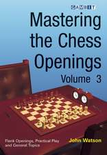 Mastering the Chess Openings, Volume 3:  The French