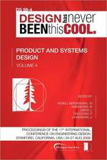 Proceedings of Iced'09, Volume 4, Product and Systems Design:  Journey to the Voids