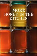 More Honey in the Kitchen